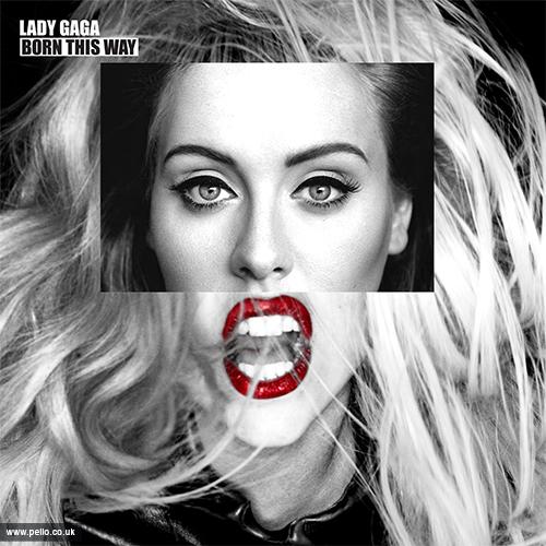 AnyAlbumAdele -Lady Gaga