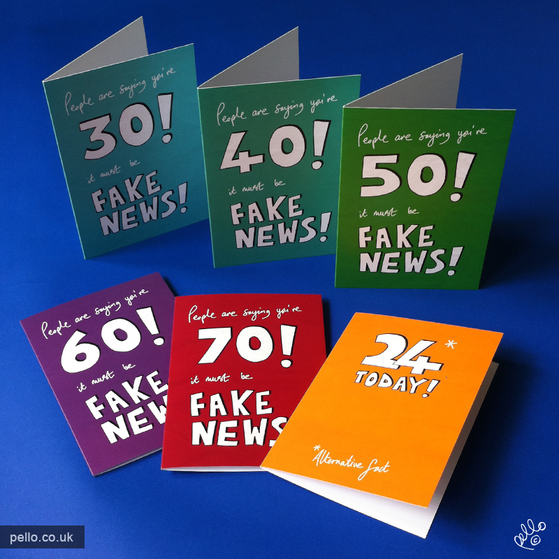 Alternative Fact Fake News Birthday Cards by Pello