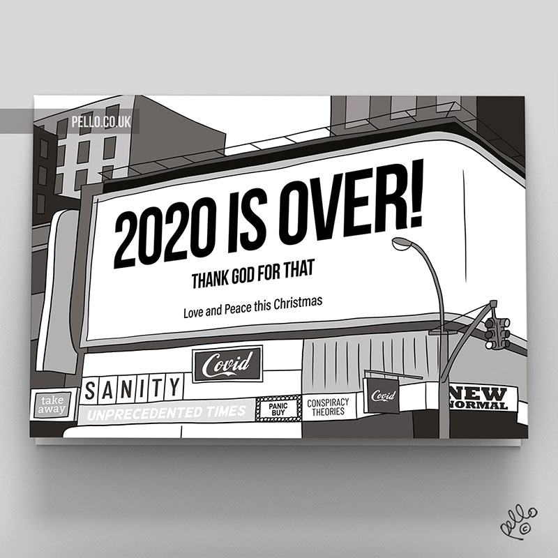 Happy Xmas (2020 is Over) Billboard card