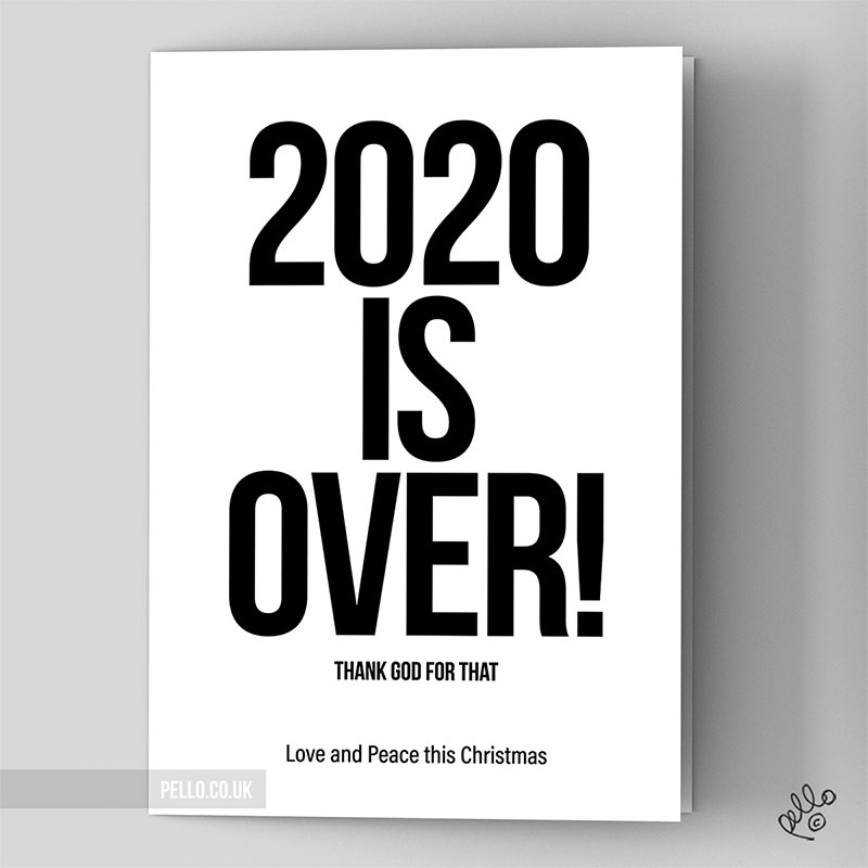 Happy Xmas (2020 is Over) card